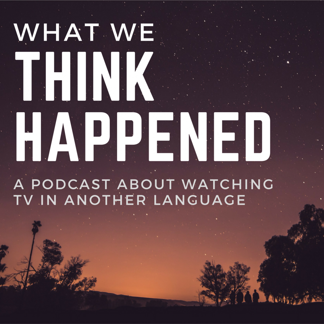 a podcast about watching tv in another language